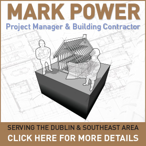 Mark Power Building Contractor & Project Manager - Kilanerin, Wexford, Wicklow